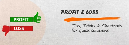 Profit and Loss - Aptitude test, questions, shortcuts, solved example videos