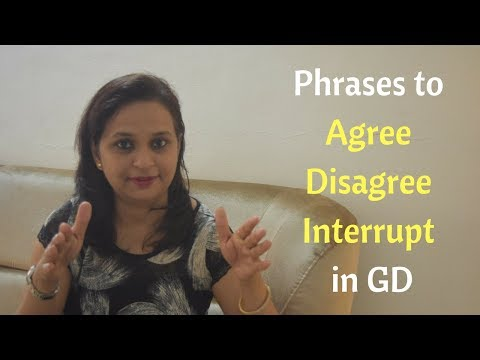 Phrases to Agree, Disagree, Interrupt in a GD