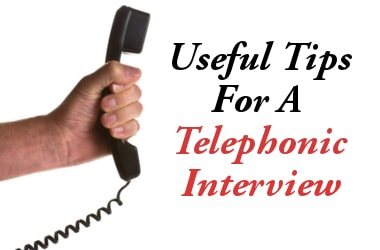 Here are 8 tips to help you in a telephonic interview.