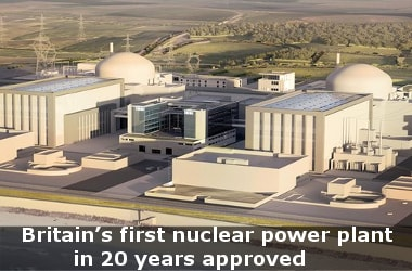 Britain's first nuclear power plant in 20 years approved
